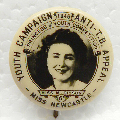 Old Tin Back Badge...'miss Newcastle'...m Gibson...youth Campaign Anti T.b..1946