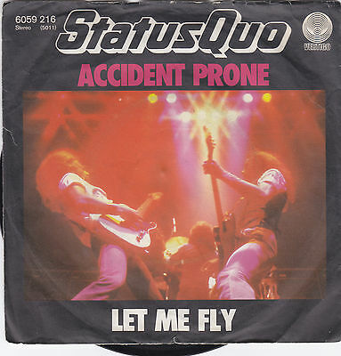 """Single 7"""" Status Quo """"Accident Prone/Let me Fly"""""""