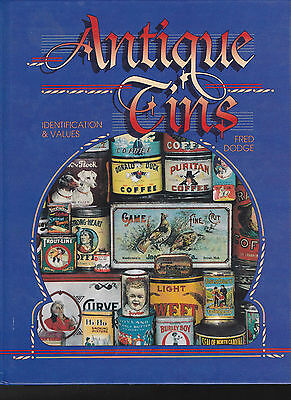 Antique Tins by Fred Dodge (1994, Hardcover)