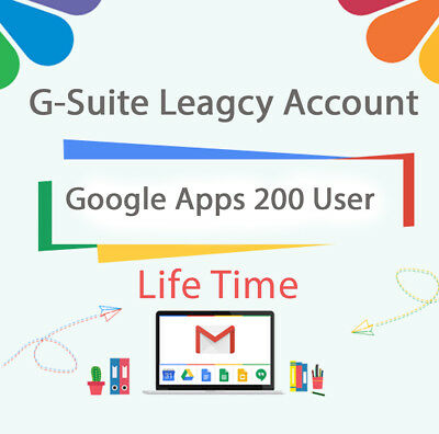 G Suite / Google Apps legacy account ⭐200 Users⭐ 🌟Life Time🌟