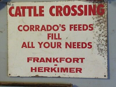 Vintage Corrado's Feed Cattle Crossing Sign Frankfort- Herkimer Ny Holstiens Usa