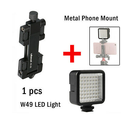 Metal Smart Phone Mount+6000K W49 Camera LED Light Lamp Panel For Iphone Android
