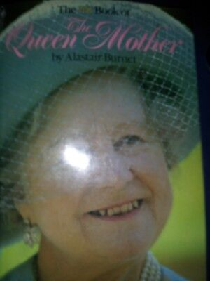 The Queen Mother an ITN Book By Alistair Burnet Book