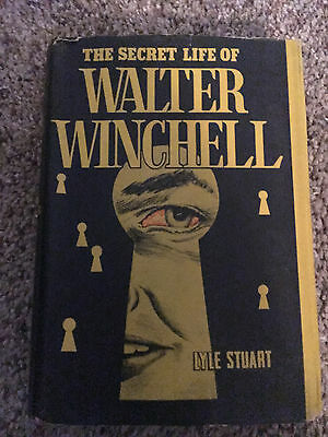 Vintage Book - The Secret Life of Walter Winchell by Lyle Stuart - 1953