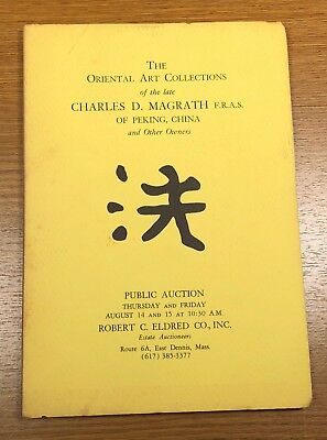The Oriental Art Collection of Charles D. Magrath 1969 Public Auction Catalog