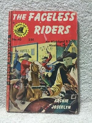 The Faceless Riders by Archie Joscelyn 1947 Black Cat Western 40 vintage digest