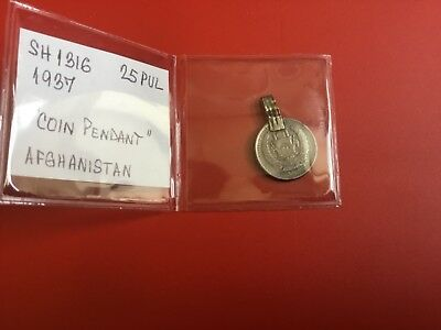 1937 -Sh 1316 Afghanistan 25 Pul -  Coin Pendant