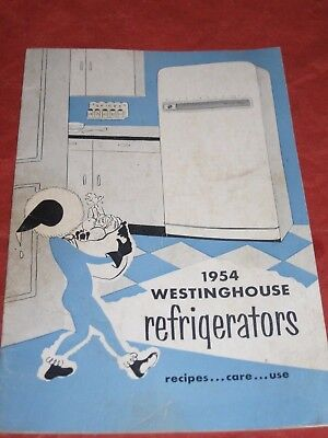 1954 Westinghouse Frost Free Freezer Refrigerator Owners Manual Recipes