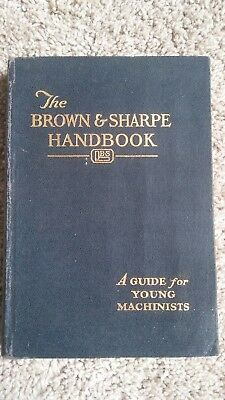 1932 The Brown & Sharpe Handbook A Guide for Young Machinists -- good condition!