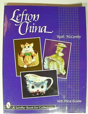 Lefton China by Ruth McCarthy 1998 PB Schiffer Book for Collectors price guide
