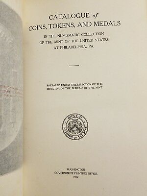 CATALOGUE OF COINS TOKENS MEDALS NUMISMATIC 1912 U.S. MINT Rare Book
