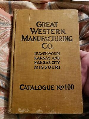 1911 Great Western Manufacturing Co. Leavenworth Kansas Hardbound Catalog