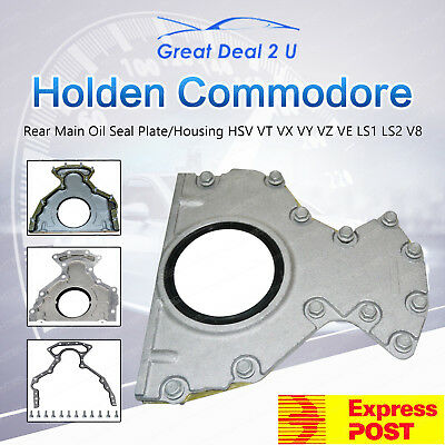 VT VX VY VZ VE Holden Commodore Rear Main Oil Seal Plate Housing LS1 LS2 Calais