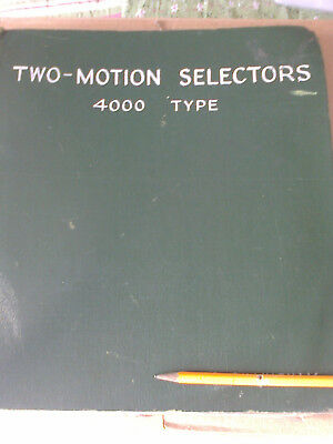 GPO Strowger 4000 Type Selector Notes