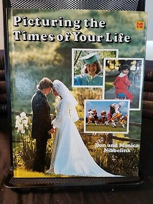 """Picturing the Times of Your Life"" Kodak Like New 1980 Very Well Illustrated"