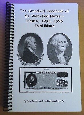 """""""NEW 2018"""" The Standard Handbook of $1 Web-Fed Notes -3rd Ed. SN #1-100"""