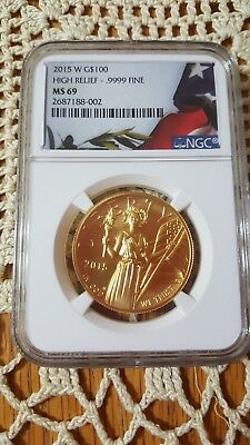 2015 W $100 High Relief Ngc Ms69  Gold American Liberty Coin .9999