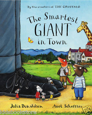Julia Donaldson Story Book - THE SMARTEST GIANT IN TOWN - NEW