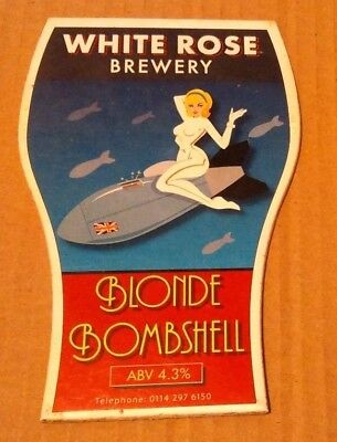 Beer pump clip badge front WHITE ROSE brewery BLONDE BOMBSHELL cask ale