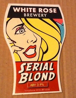 Beer pump clip badge front WHITE ROSE brewery SERIAL BLOND cask ale Yorkshire