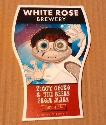 Beer pump clip WHITE ROSE brewery ZIGGY GECKO & THE BEERS FROM MARS david bowie