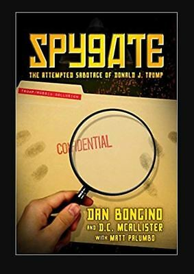Spygate: The Attempted Sabotage of Donald J. Trump (Hardcover, 2018) r