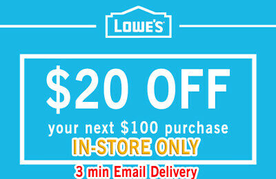 One (1x) Lowes $20 OFF $100 InStore and Online 1Coupons-Fast Delivery-Exp+7days