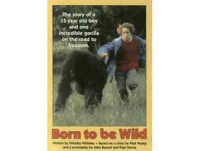 NEW ▰ Born to be Wild ▰ Paperback ▰ Timothy Williams, Paul Young, John Bunzel ▰
