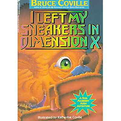 NEW I Left My Sneakers in Dimension X ▰ Bruce Coville ▰ 3rd Ptg A Minstrel Book