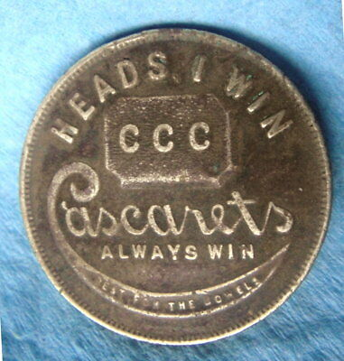 Brass Token: CASCARETS Laxative HEADS I WIN TAILS YOU LOSE (1930's)