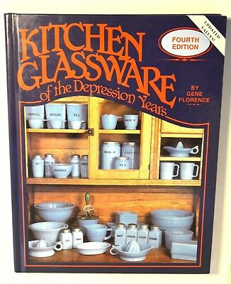 Kitchen Glassware of the Depression Years, by Gene Florence reference book 1992