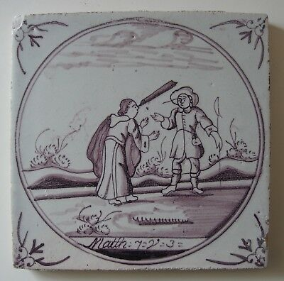 "18th Century DUTCH DELFT BIBLICAL TILE ""Matthew 7:3 Discussion of Judgmentalism"""