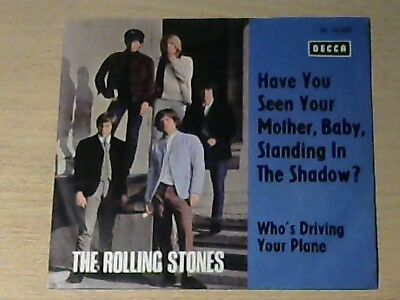 """7"""" THE ROLLING STONES * Have You Seen Your Mother Baby Standing In The Shadow ?"""