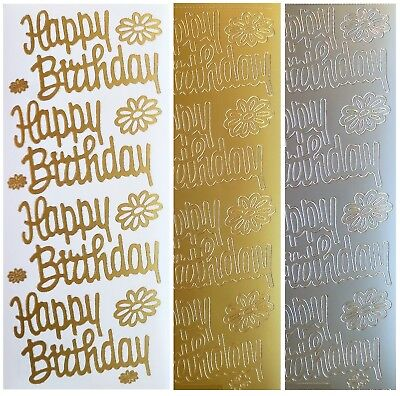 HAPPY BIRTHDAY Peel Off Stickers Sentiments Gold or Silver Card Making Crafts