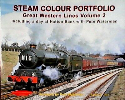 Steam Colour Portfolio: Great Western Lines: v. 2: Including a Day at Hatton...