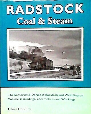 Radstock Coal and Steam: Somerset and Dorset at Radstock and Writhlington: v....