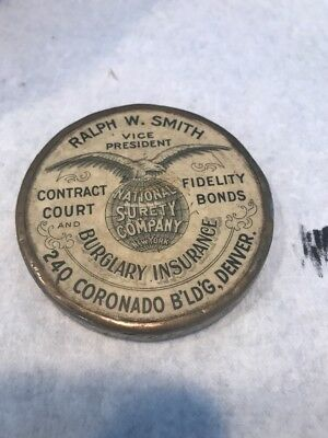Antique Advertising Pocket Mirror Paper Weight Ralph W. Smith National Surety Co