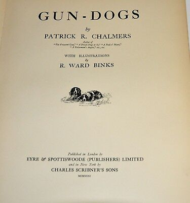 Rare Antique Book: Gun-Dogs by Patrick R Chalmers 1931 Hunting Dogs Hardcover