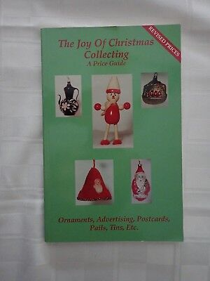 The Joy of Christmas Collecting PB Book Price Guide - Collectors Guide