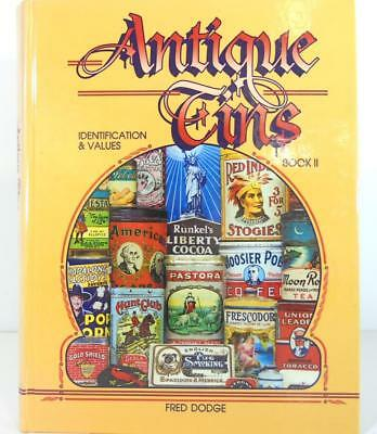 Antique Tins Identification & Values Book Ii By Fred Dodge Circa 1998
