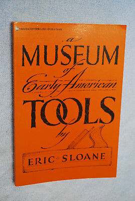 A Museum of Early American Tools by Eric Sloane - Hand Tools - Planes, Saw, Axes