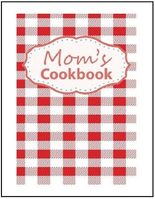 Moms Recipes Blank Recipe Cookbook Book Journal Diary Family Favorites Journal