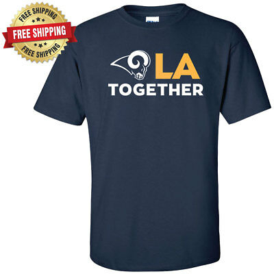 Los Angeles Rams LA TOGETHER T-Shirt Short Sleeve and Long Sleeve