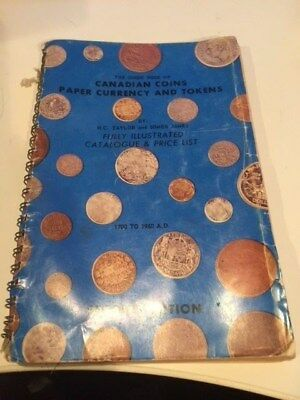 the Guide Book of Canadian Coins paper currency 1700 to 1960 a.d.
