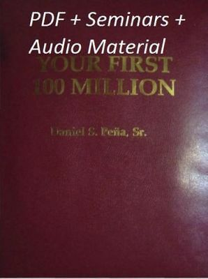 Your First 100 Million by Dan Pena PDF 2nd Edit + audio materials + QLA seminars