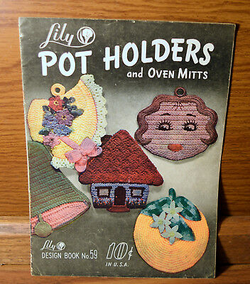 1951 Lily Book Pot Holders and Oven Mitts Booklet Cute Crochet Critters & Ideas