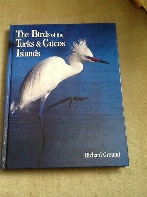 The Birds of the Turks and Caicos Islands, Ground, 2001