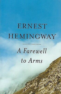 A Farewell to Arms by Ernest Hemingway (1995, Paperback) Brand New