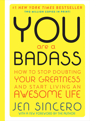 You Are a Badass: How to Stop Doubting Your Greatness and Start Living[PDF]