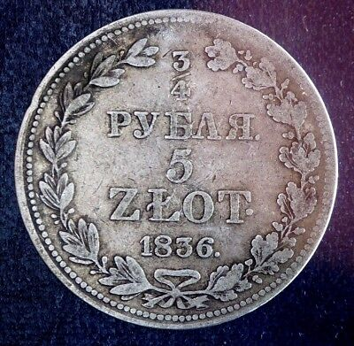 1836 M.w. Poland Warsaw Mint 5 Zlote Zlotych 3/4 Rouble Silver Coin